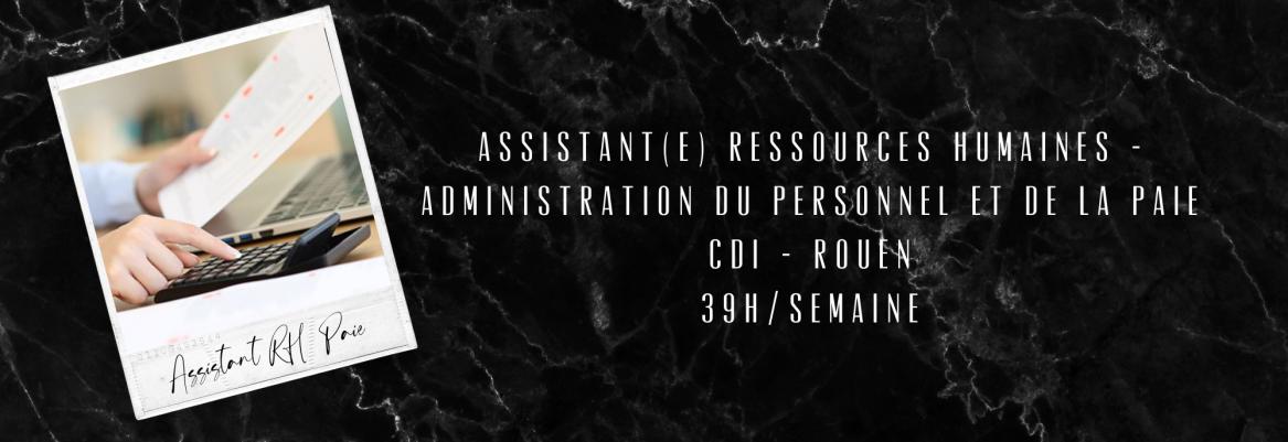 Assistant(e) R - Administration du personnel et paie CDI 39H