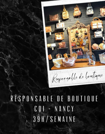 Responsable de Boutique CDI - Nancy