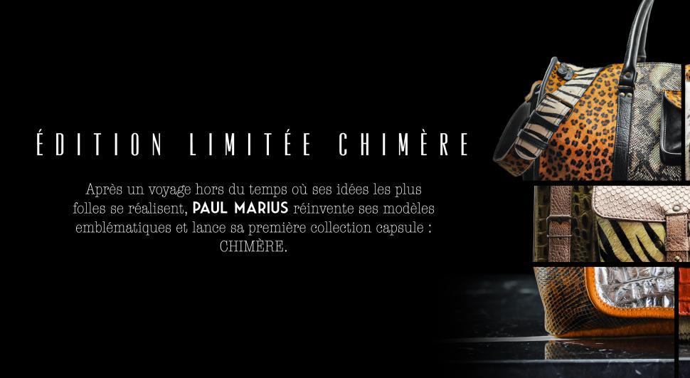 LA COLLECTION CHIMÈRE - ÉDITION LIMITÉE